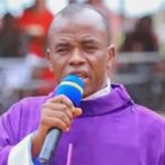 Father Mbaka: If Nigeria is doing well, Nnamdi Kanu will not emerge for agitation